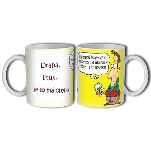 Hrnek - Drahá lituji je to má chyba. (B045CZ) na lawli.cz